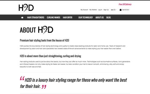 Screenshot of About Page h2d.co.uk - About H2D - A Luxury Hair Styling Range - captured Jan. 2, 2017