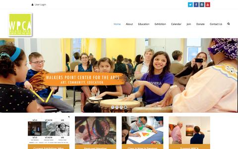 Screenshot of Home Page wpca-milwaukee.org - Walker's Point Center for the Arts – Art. Community. Education. - captured Nov. 28, 2016