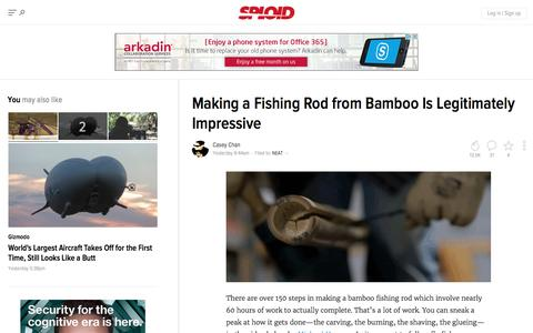 Screenshot of gizmodo.com - Making a Fishing Rod from Bamboo Is Legitimately Impressive - captured Aug. 18, 2016