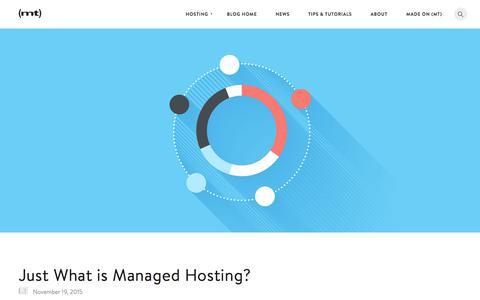 Screenshot of Blog mediatemple.net - Just What is Managed Hosting? - The Media Temple Blog - captured Nov. 24, 2015