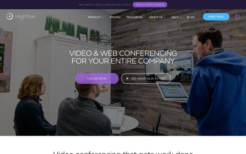 Highfive Video Conferencing: Simple, Affordable, Powerful