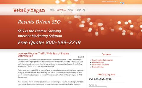 Screenshot of Services Page websbymegan.com - Increase Website Traffic With Search Engine Optimization - captured Oct. 26, 2014