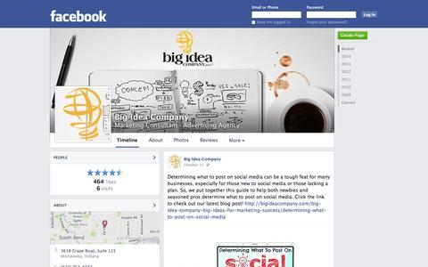 Screenshot of Facebook Page facebook.com - Big Idea Company - Mishawaka, IN - Marketing Consultant, Advertising Agency   Facebook - captured Oct. 23, 2014