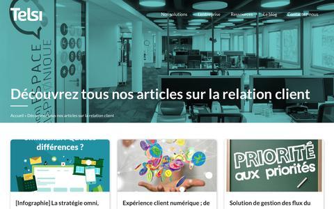 Screenshot of Blog telsi.fr - Découvrez tous nos articles sur la relation client - Telsi - captured Oct. 20, 2018