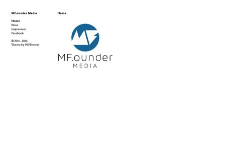Screenshot of Home Page mfounder.net - MF.ounder Media | We invest in startups - captured Oct. 3, 2014