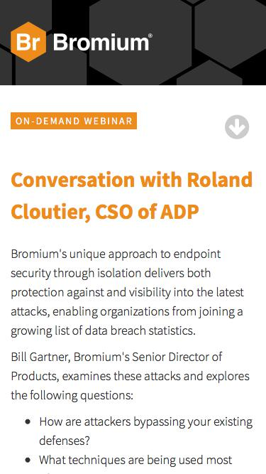 Bromium: Webinar On-Demand - How Malware Is Evading Your Current Defenses