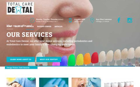 Screenshot of Services Page totalcaredentalchicago.com - Chicago Wisdom Teeth Removal, Mayfair Dental Bridges, Crowns & Partial Dentures - captured Nov. 6, 2017
