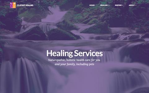 Screenshot of Services Page clayhuthealing.ca - Clayhut Healing | Naturopathic, Energy, Multidimensional - captured Aug. 4, 2017