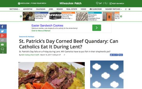 Screenshot of patch.com - St. Patrick's Day Corned Beef Quandary: Can Catholics Eat It During Lent? - Milwaukee, WI Patch - captured March 17, 2017