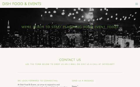 Screenshot of Contact Page dishfoodnyc.com - Dish Food & Events | Contact Us To Start Planning Your Event - captured Oct. 9, 2018