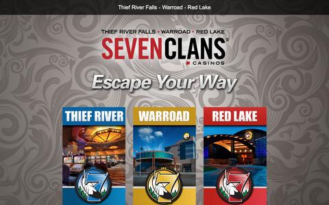 Screenshot of Home Page sevenclanscasino.com - Seven Clans Casinos | Escape Your Way at Northern Minnesota's Gaming Destination! - captured Feb. 16, 2016