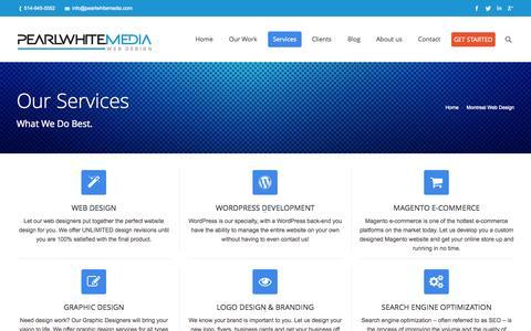 Screenshot of Services Page pearlwhitemedia.com - Montreal website designers, Magento, Wordpress web site designe, SEO services | Pearl White Media - captured Sept. 22, 2014