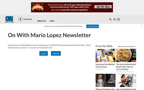 Screenshot of Signup Page iheart.com - Sign up for On With Mario Lopez's Newsletter | On With Mario Lopez - captured Feb. 19, 2018