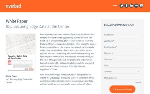 Screenshot of Landing Page riverbed.com - IDC: Securing Edge Data at the Center - captured April 3, 2017