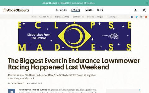 Screenshot of atlasobscura.com - The Biggest Event in Endurance Lawnmower Racing Happened Last Weekend - Atlas Obscura - captured Aug. 15, 2017