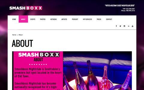 Screenshot of About Page smashboxxaz.com - About   SmashBoxx Nightclub   Scottsdale Arizona - captured Oct. 7, 2014