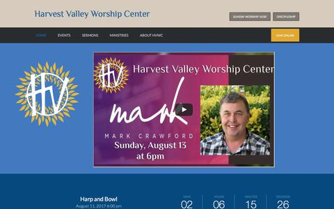 Screenshot of Home Page hvwc.com - Harvest Valley Worship Center | A refuge for healing and a launchpad for transformation - captured Aug. 9, 2017