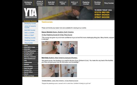 Screenshot of Testimonials Page ytatraining.com - Testimonials, Starting a Business, Tiling course, Plastering courses, Plumbing course, Kitchen Fitting, Joinery course, Painting and decorating courses, Yorkshire tiling academy, yta training bradford west yorkshire - captured Sept. 30, 2014
