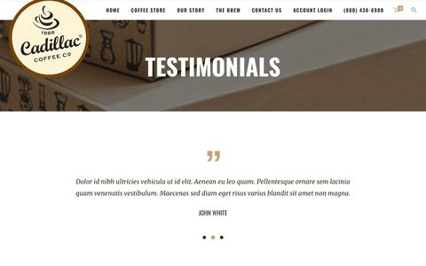 Screenshot of Testimonials Page cadillaccoffee.com - Testimonials – Cadillac Coffee Company - captured Nov. 9, 2018