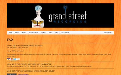 Screenshot of FAQ Page grandstreetrecording.com - Grand Street Recording | Brooklyn, New York  » FAQ - captured Sept. 30, 2014