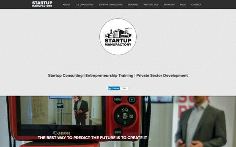 Screenshot of Home Page startupmanufactory.com - Startup Consulting, Entrepreneurship Training, Private Sector Development - captured Nov. 7, 2018