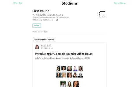Stories First Round clapped for – Medium