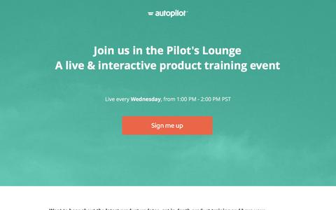 Screenshot of Landing Page autopilothq.com - Pilot's Lounge: Join the weekly Autopilot training and product update webinar - captured Dec. 15, 2015