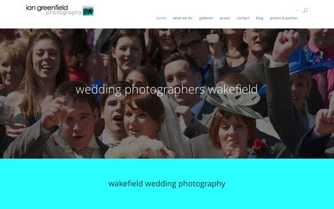 Screenshot of Home Page iangreenfieldphotography.co.uk - Wedding Photographers Wakefield | | Wedding Photographers Wakefield - captured Sept. 18, 2015