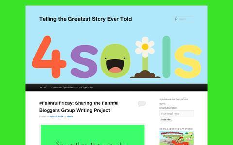 Screenshot of Blog 4soils.com - Telling the Greatest Story Ever Told - captured Sept. 10, 2014