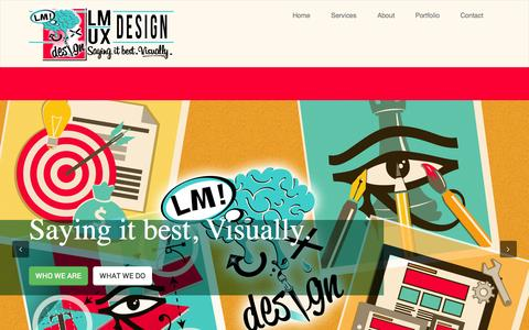 Screenshot of Home Page lmuxdesign.com - LMUX Design | Saying it best.  Visually. - captured Sept. 26, 2014