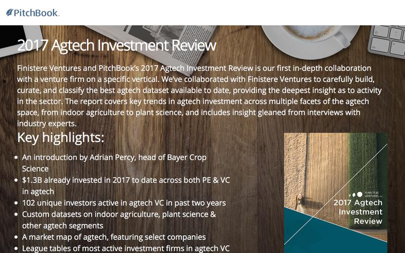 Finistere Ventures & PitchBook 2017 Agtech Investment Review