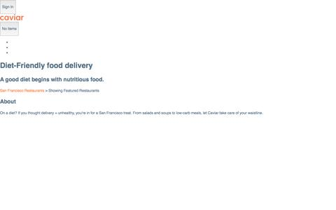Diet-Friendly food delivery | Caviar