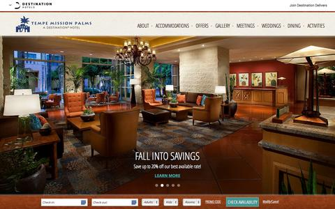 Screenshot of Home Page missionpalms.com - Hotels in Downtown Tempe AZ | Tempe Mission Palms Hotel & Conference Center | Phoenix Hotels - captured Nov. 5, 2015