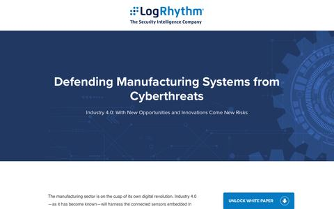 Industry 4.0: Defending Manufacturing Systems from Cyberthreats | LogRhythm