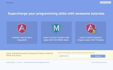 Screenshot of Home Page thinkster.io - Learn AngularJS with the AngularJS Tutorial Screencasts and eBook - Thinkster - captured Sept. 19, 2014