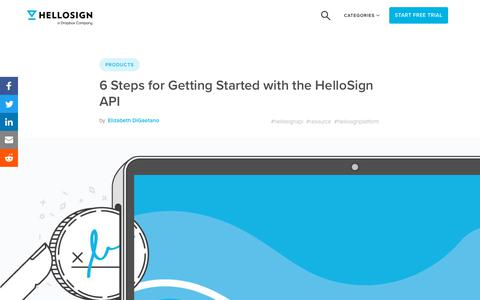 Screenshot of Developers Page hellosign.com - 6 Steps for Getting Started with the HelloSign API - HelloSign Blog - captured Feb. 21, 2020