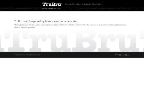Screenshot of Home Page trubru.com - TruBru   Stainless Steel Brewing Stations - captured Feb. 27, 2016