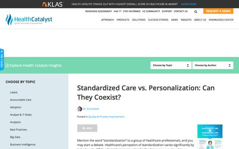 Standardized Care vs Personalization: Can They Coexist?