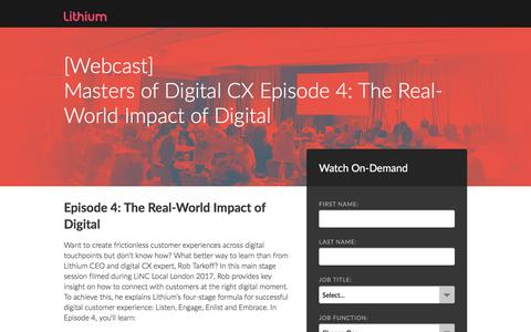 Screenshot of Landing Page lithium.com - [Webcast] Masters of Digital CX Episode 4: The Real-World Impact of Digital - captured June 8, 2018