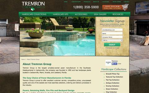 Screenshot of About Page tremron.com - About Tremron Group   Tremron Jacksonville Pavers, Retaining Walls, Fire Pits   Atlanta, Miami, Orlando, Tampa, Florida Paver Manufacturer - captured Sept. 23, 2014