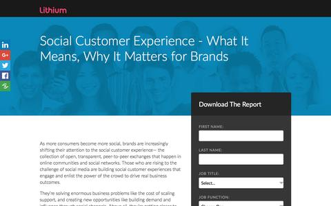 Screenshot of Landing Page lithium.com - Social Customer Experience - What It Means, Why It Matters for Brands | Lithium Resources - captured Feb. 11, 2017