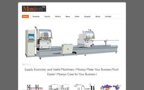 Screenshot of Home Page moxisys.com - Moxisys|Upvc Windows Machine|Aluminum Windows Machine|Insulating Glass Machine|Upvc Profiles| Aluminum Profile|Window Door Hardware - captured Oct. 4, 2014
