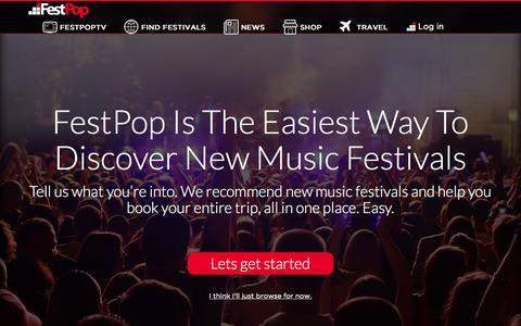 Screenshot of Home Page festpop.com - The Easiest Way To Discover and Book New Music Festivals | FestPop | FestPop - captured Sept. 8, 2015