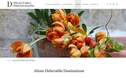 Screenshot of About Page delectabledestinations.com - About Delectable Destinations — Delectable Destinations - captured Aug. 1, 2016