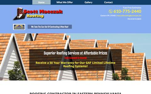 Screenshot of Home Page scottmacczakroofing.net - Roofing Contractors  – Eastern, PA - Scott Macczak Roofing Inc - captured June 17, 2016