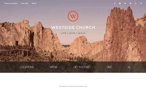 Screenshot of Home Page westsidechurch.org - Westside Church - Life. Love. Jesus - captured Feb. 29, 2016