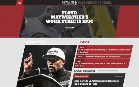 Screenshot of Home Page mayweatherpromotions.com - Mayweather Promotions – Past, Present, & Future Of Sports and Entertainment - captured Sept. 20, 2018