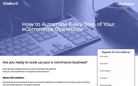 Screenshot of Landing Page xsellco.com - How to Automate Every Step of Your eCommerce Operations - captured July 24, 2017