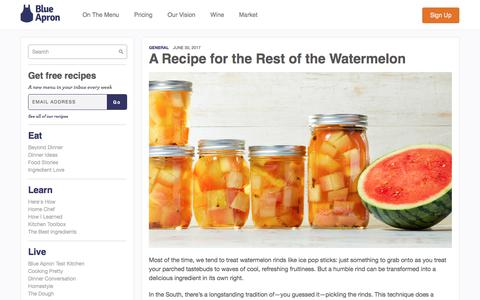 Screenshot of blueapron.com - A Recipe for the Rest of the Watermelon | Blue Apron Blog - captured July 1, 2017