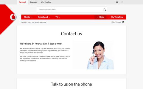 Contact Us. Call, email or visit for Customer Care - Vodafone NZ